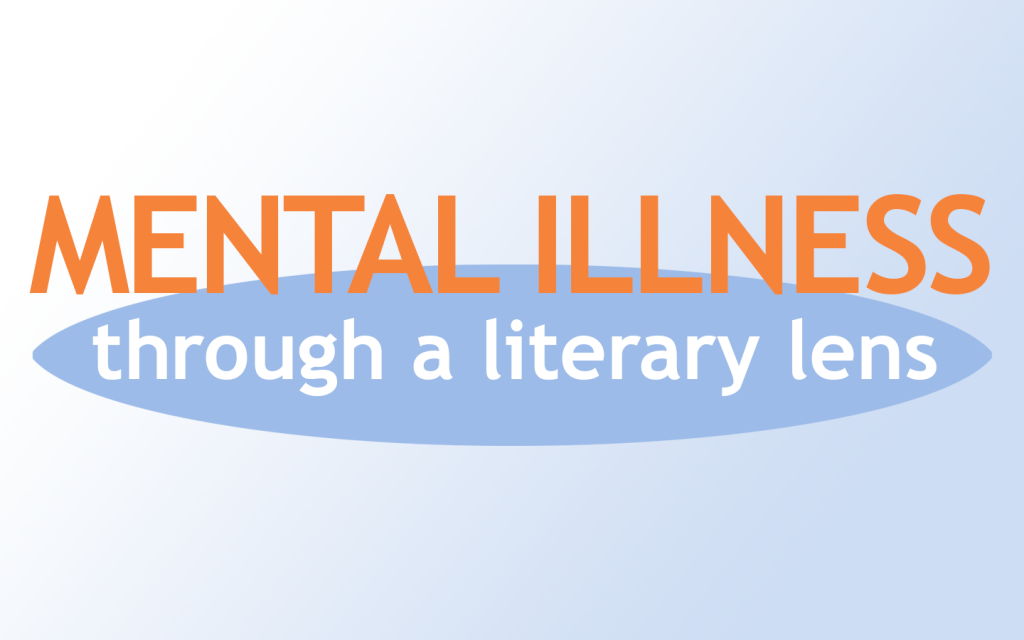 Mental Illness Through a Literary Lens