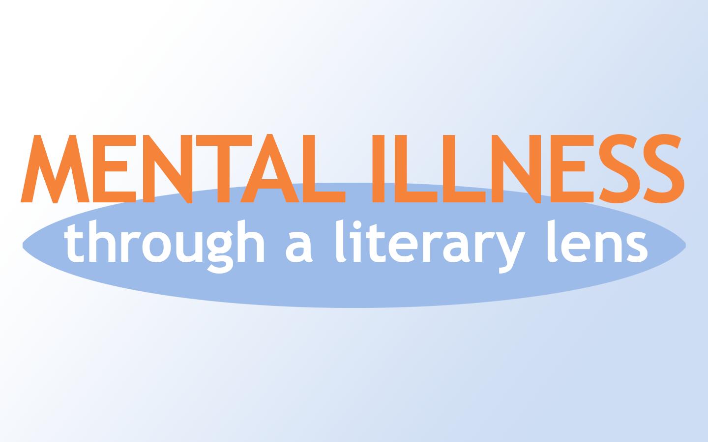 Mental Illness Through a Literary Lens