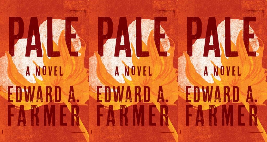 Pale by Edward A Farmer
