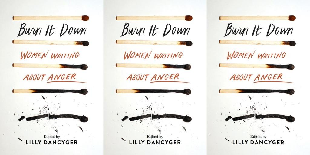 Lilly Dancyger - Burn It Down