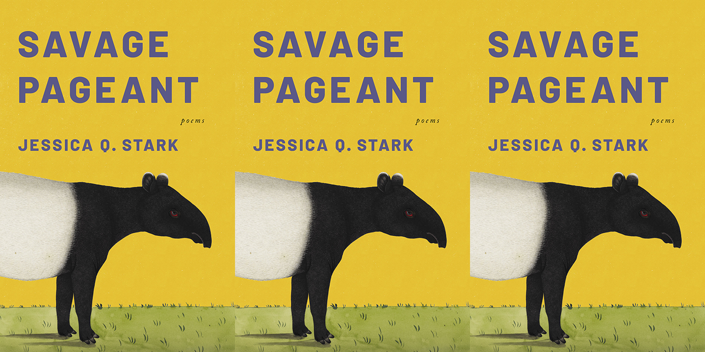 Savage Pageant by Jessica Q Stark
