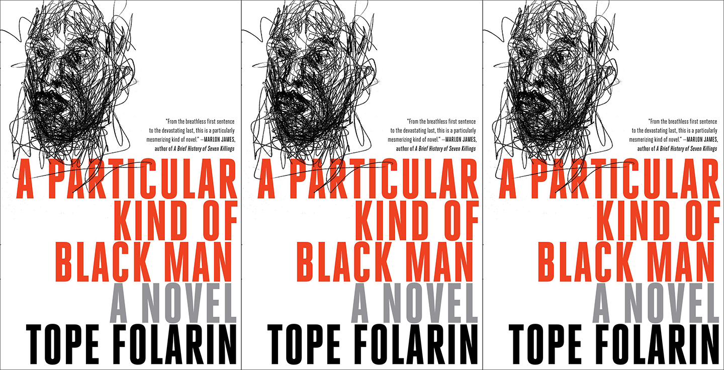 Tope Folarin - A Particular Kind of Black Man