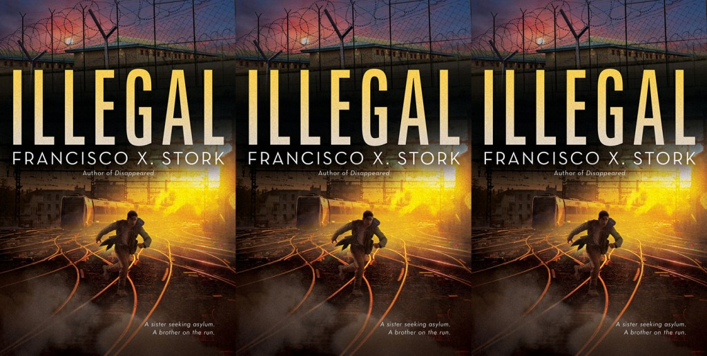 Illegal by Francisco X Stork