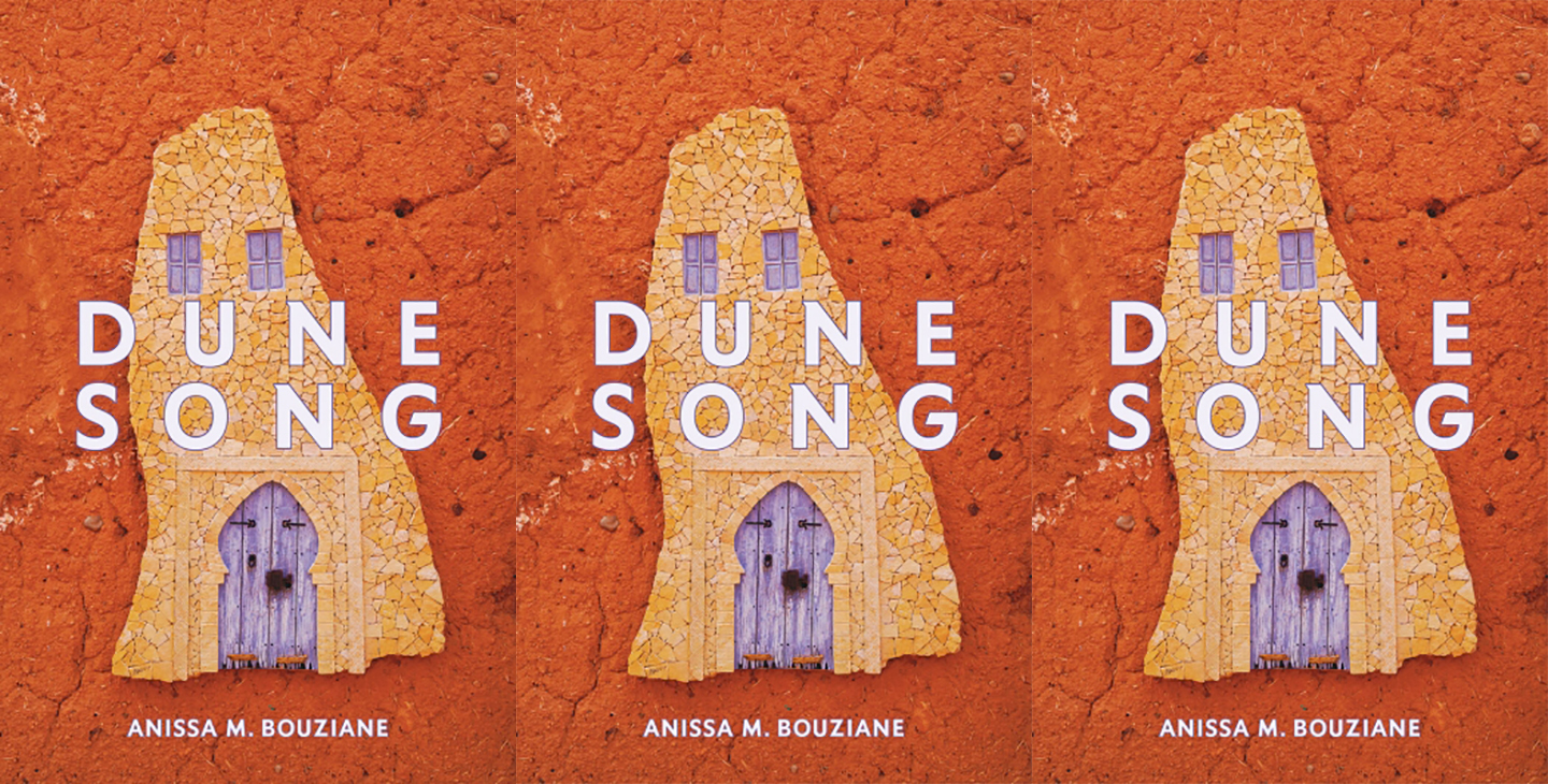 Dune Song by Anissa M Bousiane