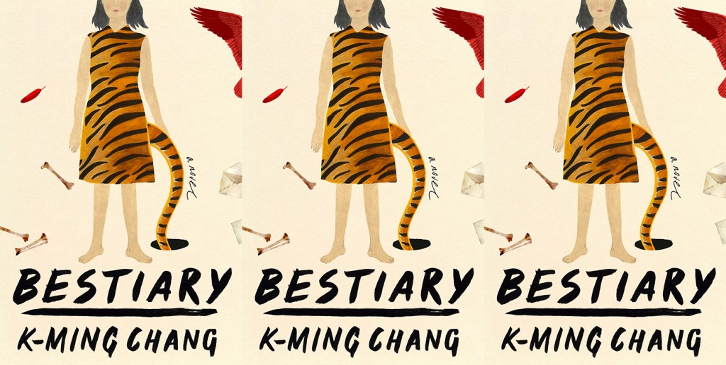 Bestiary by K-Ming Chang