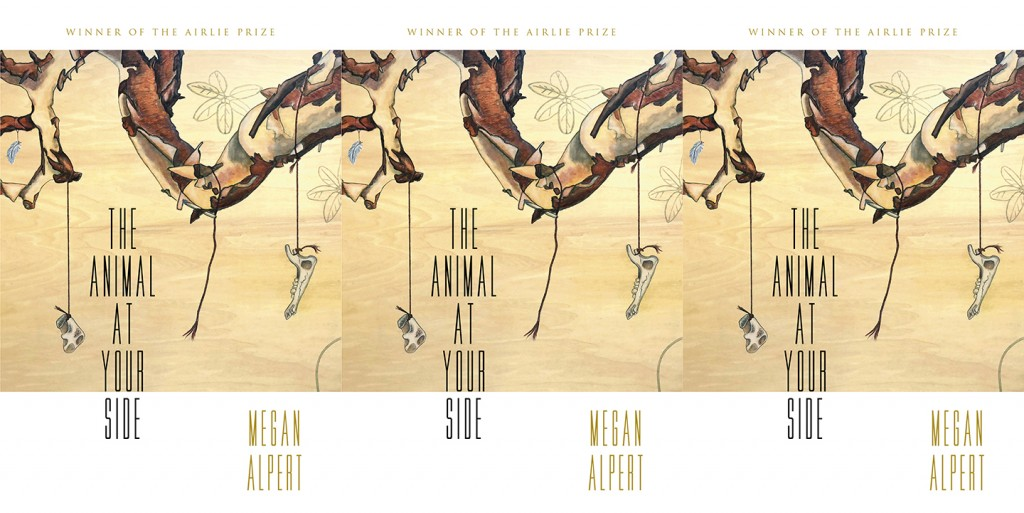 The Animal at Your Side by Megan Alpert