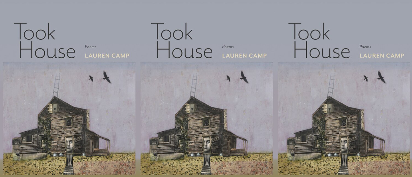 Took House by Lauren Camp
