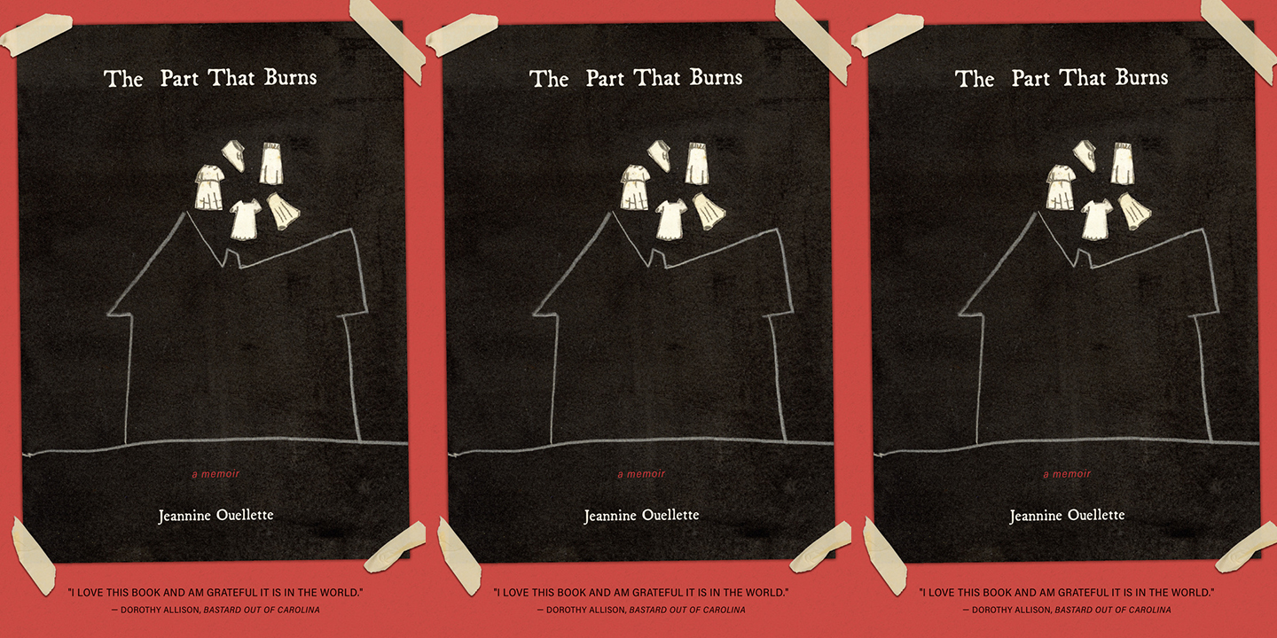 The Part that Burns by Jeannine Ouellette